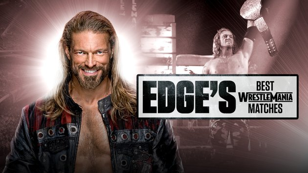 Watch WWE Essentials Edge Best Wrestlemania Matches
