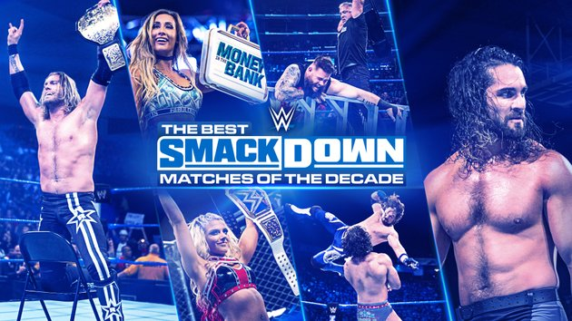 Watch WWE The Best Smackdown Matches Of The Decade 2020