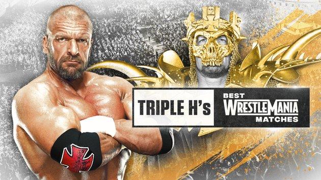 Watch WWE Triple H Best Wrestlemania Matches